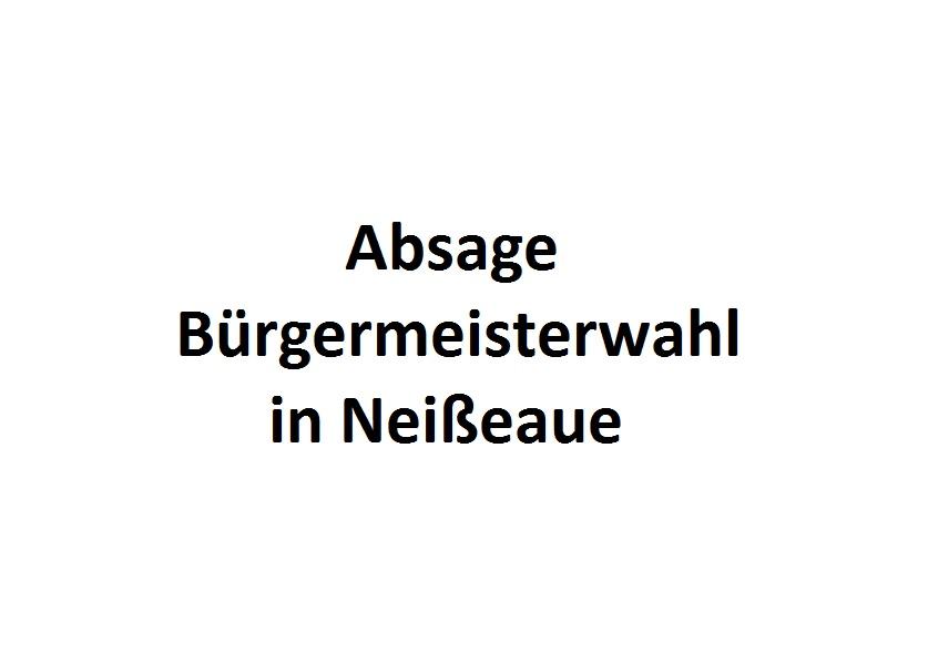 Absage Bürgermeisterwahl in Neißeaue