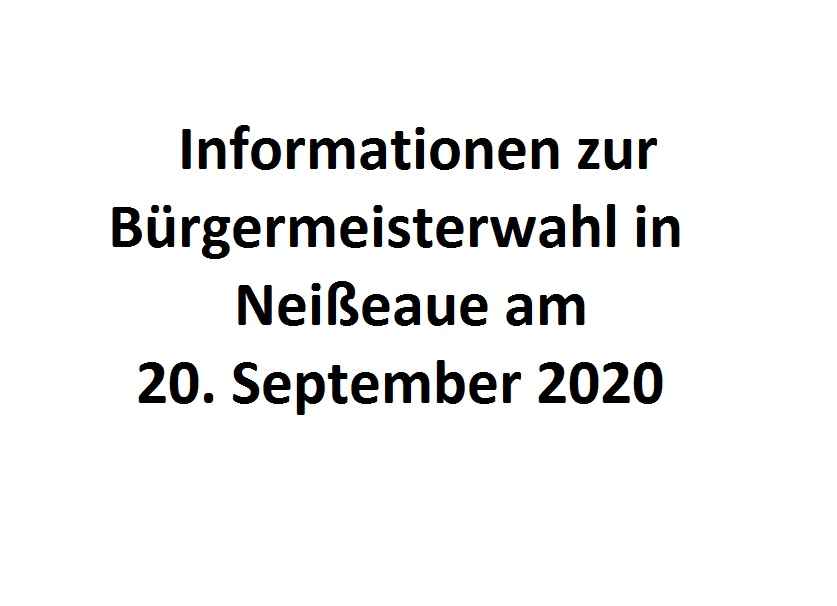 Informationen zur Bürgermeisterwahl in Neißeaue am 20. September 2020